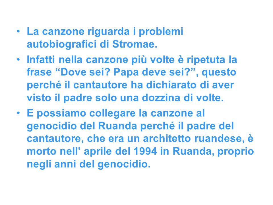 """La canzone riguarda i problemi autobiografici di Stromae. Infatti nella canzone più volte è ripetuta la frase """"Dove sei? Papa deve sei?"""", questo perch"""