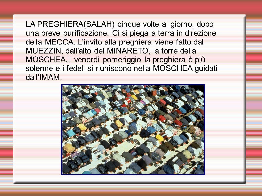 SA LA PROFESSIONE DI FEDE(SHAHADAH):''Non vi è DIO oltre ALLAH e MAOMETTO è il suo profeta.