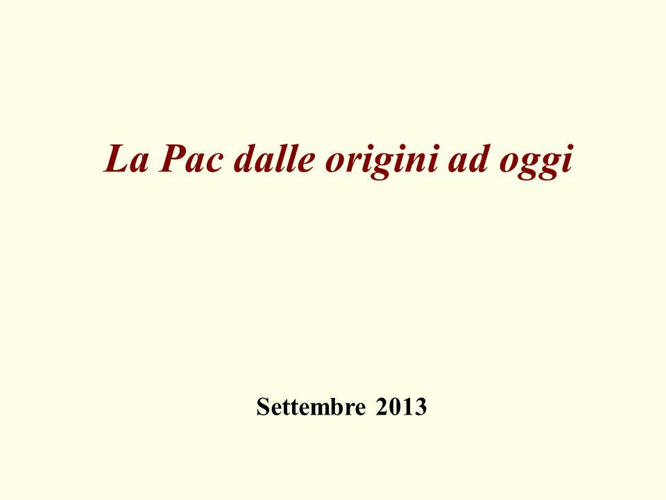 La Pac dalle origini ad oggi Settembre 2013