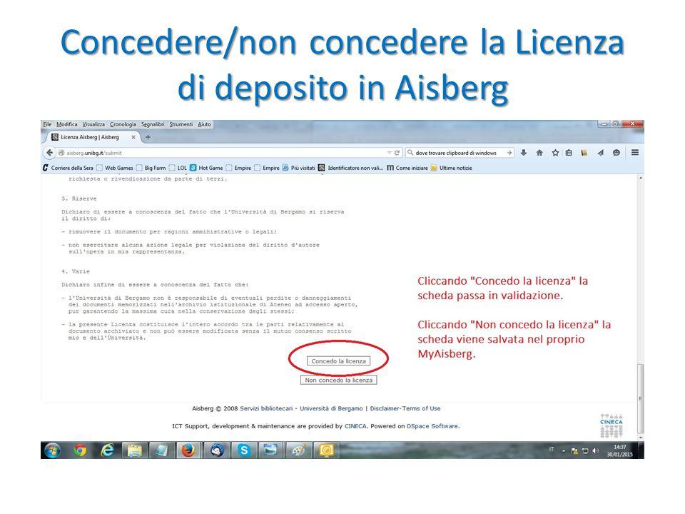 Concedere/non concedere la Licenza di deposito in Aisberg