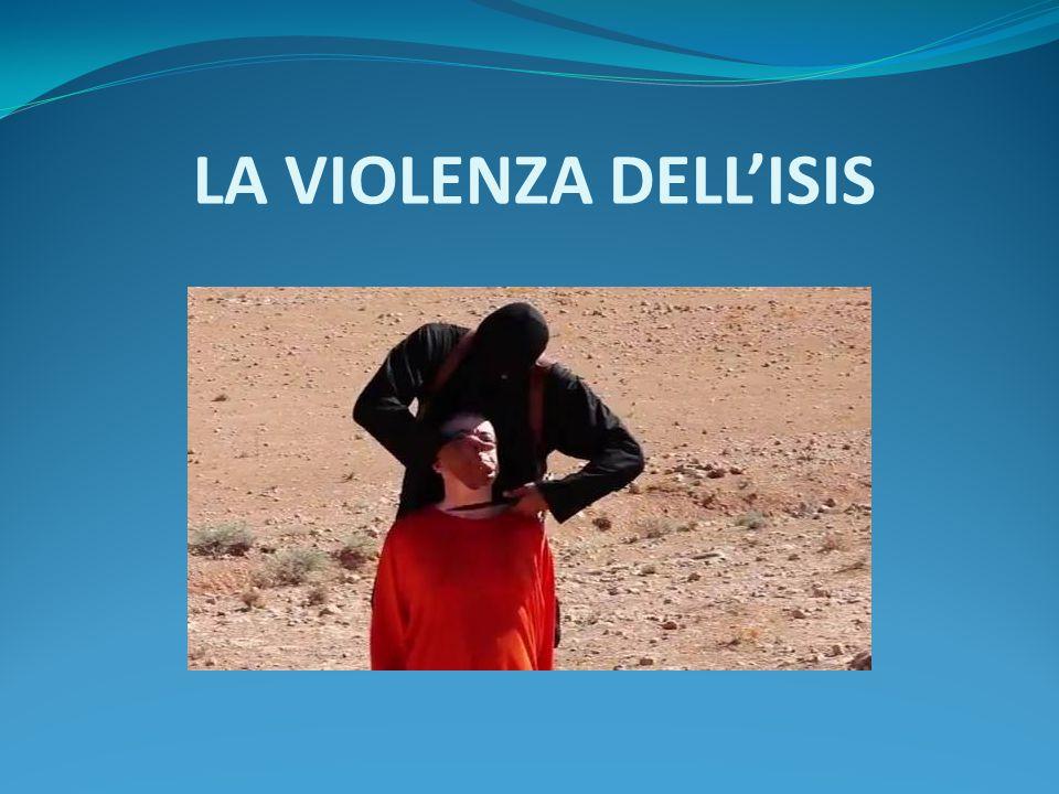 LA VIOLENZA DELL'ISIS