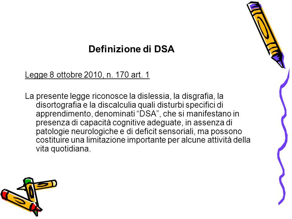 Definizione di DSA Legge 8 ottobre 2010, n. 170 art.