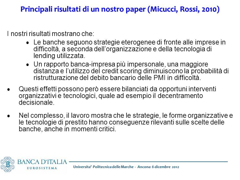 Universita' Politecnica delle Marche - Ancona 6 dicembre 2012 Principali risultati di un nostro paper (Micucci, Rossi, 2010) I nostri risultati mostra