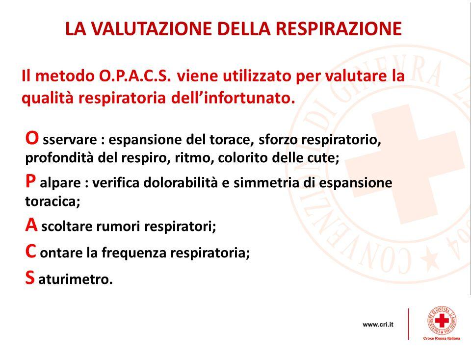 Il metodo O.P.A.C.S.viene utilizzato per valutare la qualità respiratoria dell'infortunato.