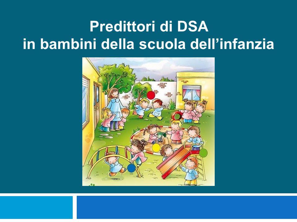 Predittori di DSA in bambini della scuola dell'infanzia