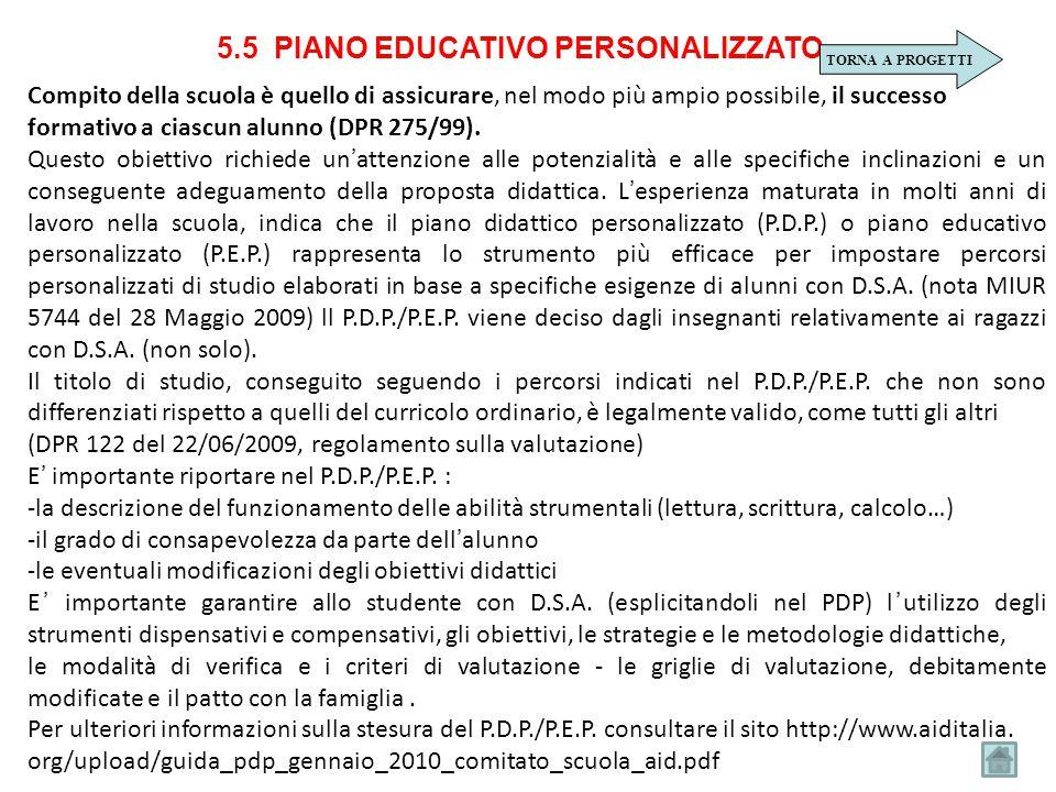 Compito della scuola è quello di assicurare, nel modo più ampio possibile, il successo formativo a ciascun alunno (DPR 275/99). Questo obiettivo richi