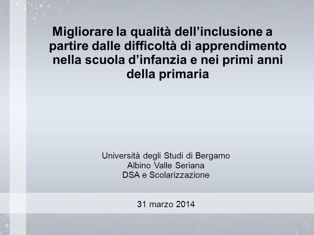 Tra prevenzione e diagnosi nella pratica inclusiva 16.30-17.30: Il rapporto tra prevenzione, certificazione e diagnosi.