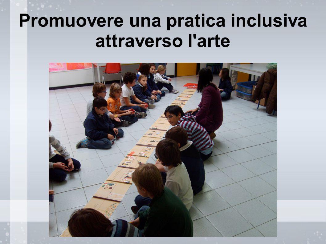Promuovere una pratica inclusiva attraverso l'arte