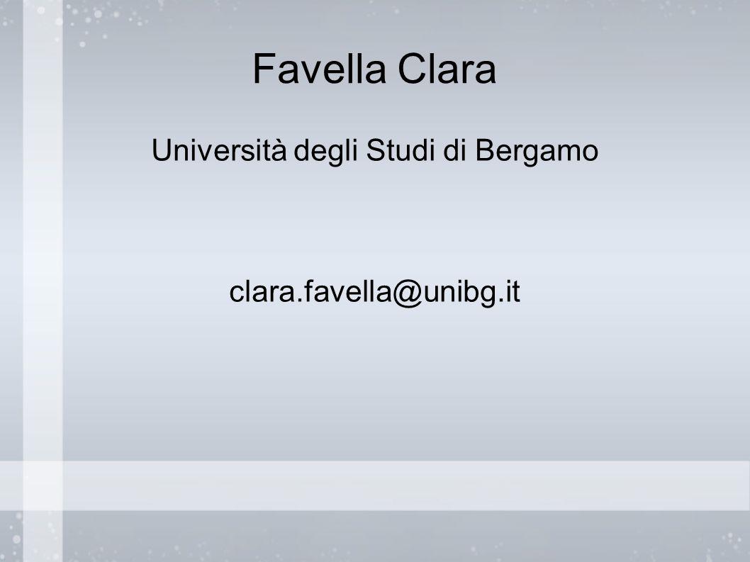 Favella Clara Università degli Studi di Bergamo clara.favella@unibg.it