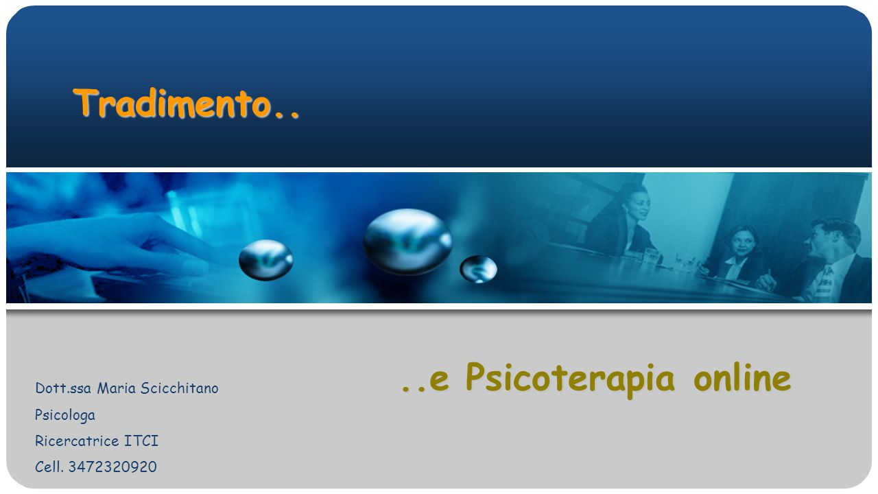Tradimento..Dott.ssa Maria Scicchitano Psicologa Ricercatrice ITCI Cell.