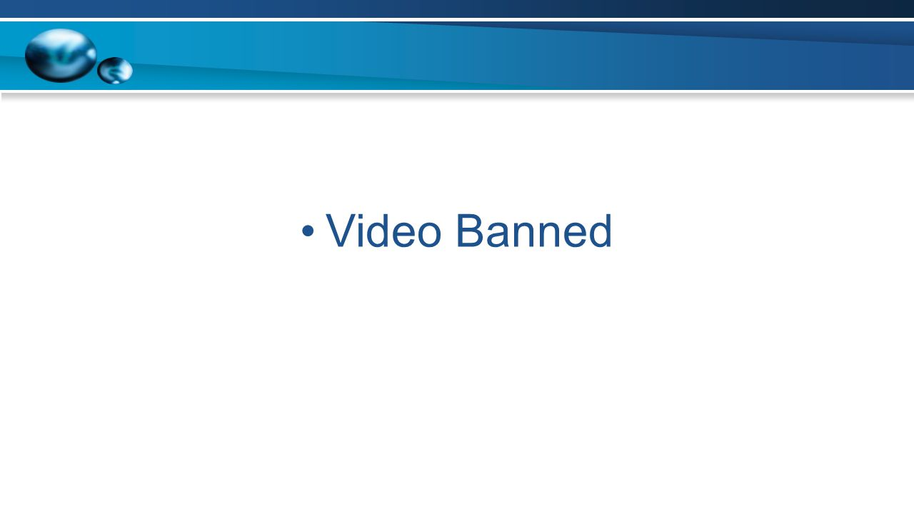 Video Banned