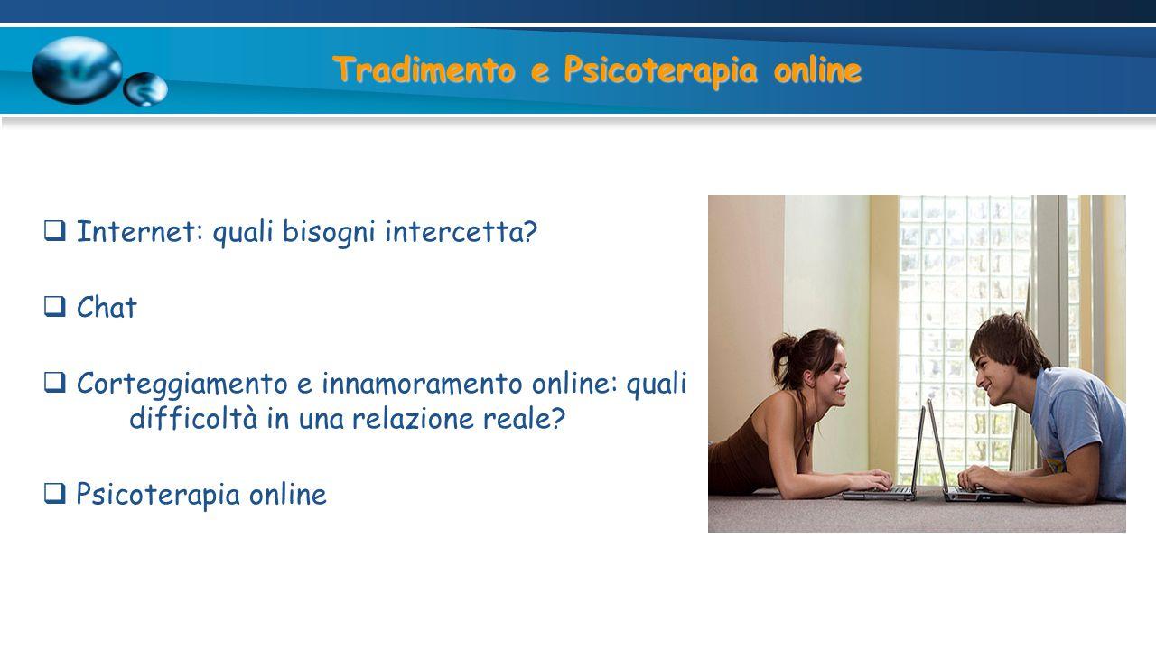Tradimento e Psicoterapia online  Internet: quali bisogni intercetta.