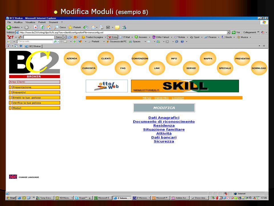 . Modifica Moduli (esempio 8) Modifica Moduli (esempio 8)