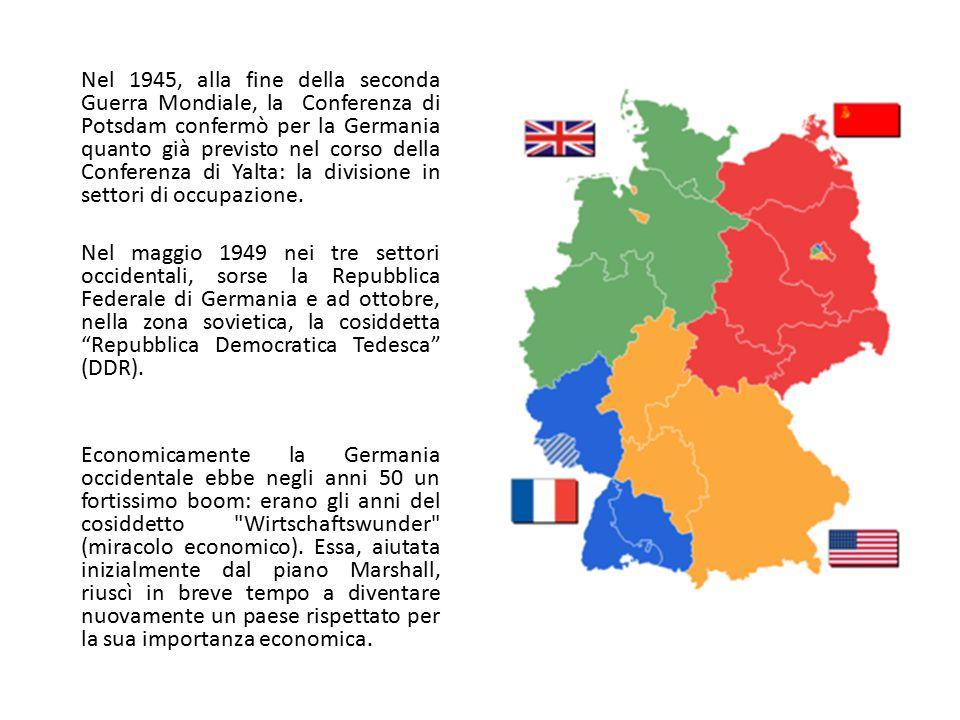 Nel 1945, alla fine della seconda Guerra Mondiale, la Conferenza di Potsdam confermò per la Germania quanto già previsto nel corso della Conferenza di