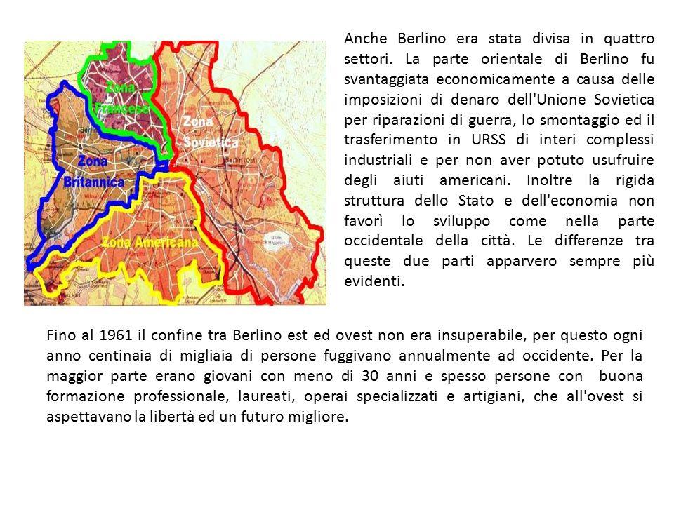Anche Berlino era stata divisa in quattro settori. La parte orientale di Berlino fu svantaggiata economicamente a causa delle imposizioni di denaro de