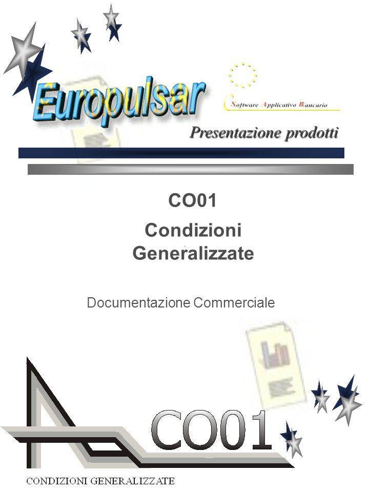 CO01 Condizioni Generalizzate Documentazione Commerciale Presentazione prodotti