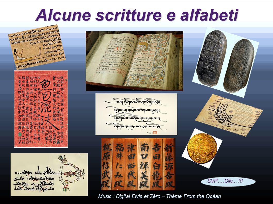 Alcune scritture e alfabeti SVP.....Clic...!!.