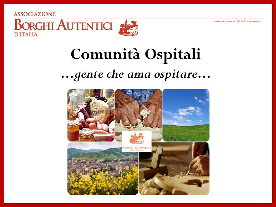 Comunità Ospitali …gente che ama ospitare…