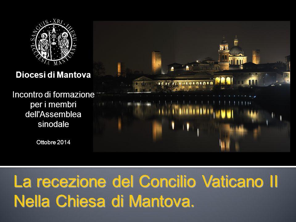 La recezione del Concilio Vaticano II Nella Chiesa di Mantova.