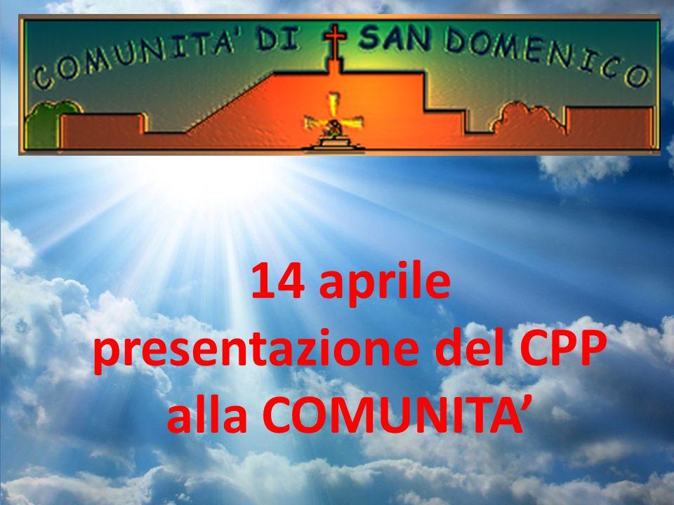 14 aprile presentazione del CPP alla COMUNITA'