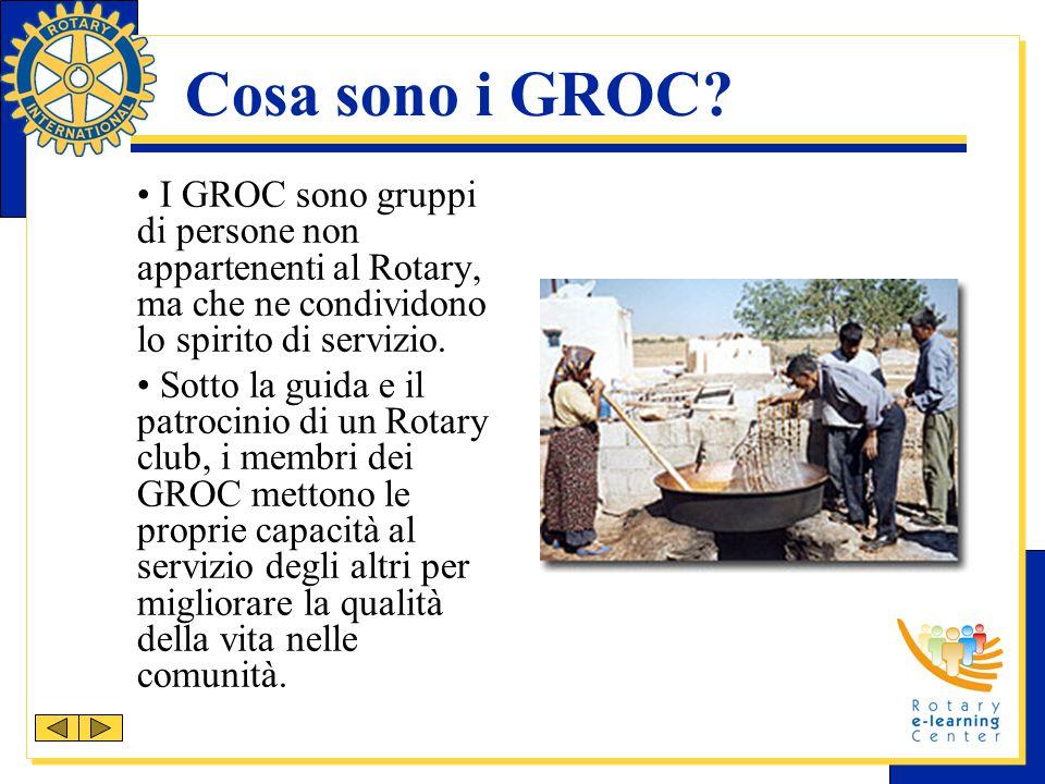 Cosa sono i GROC? I GROC sono gruppi di persone non appartenenti al Rotary, ma che ne condividono lo spirito di servizio. Sotto la guida e il patrocin
