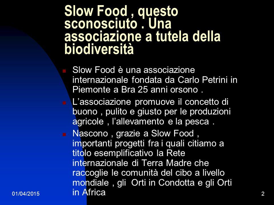 01/04/20152 Slow Food, questo sconosciuto.
