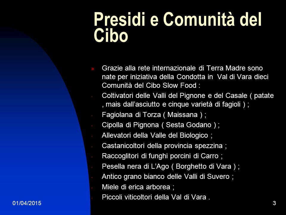 01/04/20154 Il Presidio del Gallo Nero della Val di Vara Nel 2010 nasce ufficialmente il Presidio del Gallo Nero della Val di Vara, l'unico esistente nella provincia spezzina.