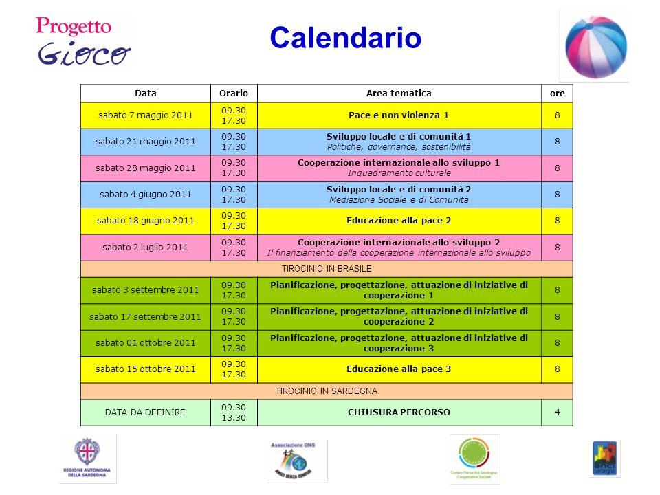 Tirocinio Alla fase della formazione d'aula e on-line segue il periodo del tirocinio, che si svolgerà in Sardegna e in Brasile.