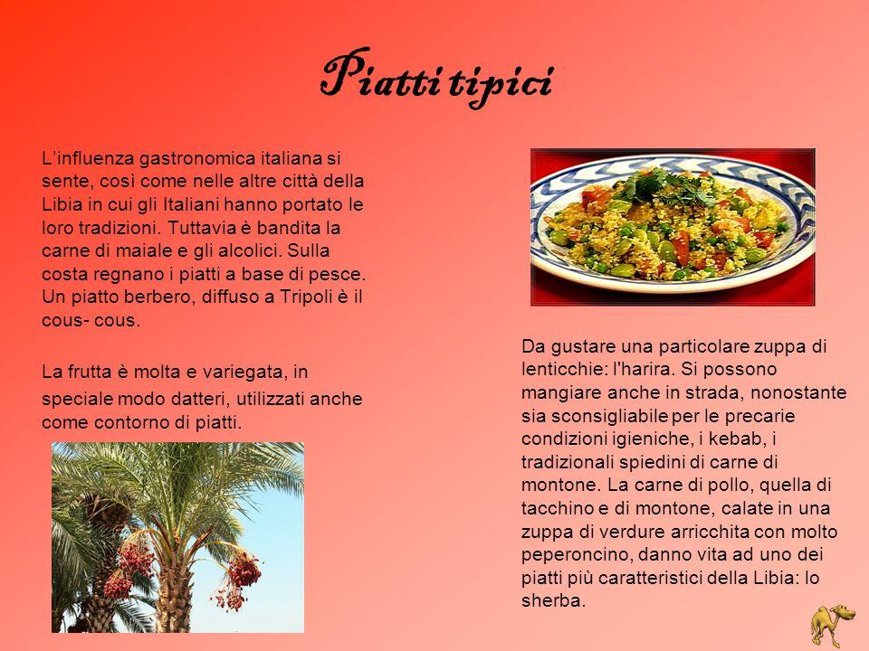 Piatti tipici L'influenza gastronomica italiana si sente, così come nelle altre città della Libia in cui gli Italiani hanno portato le loro tradizioni