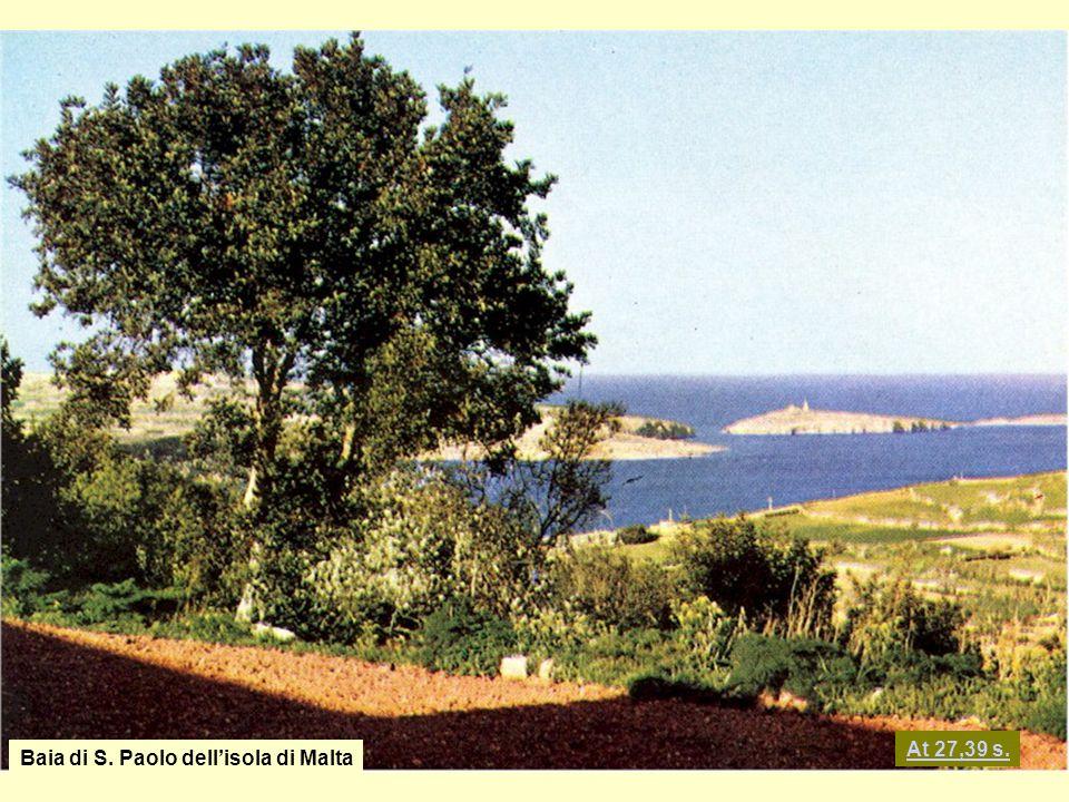 Baia di S. Paolo dell'isola di Malta At 27,39 s.