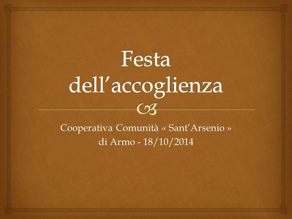 Cooperativa Comunità « Sant'Arsenio » di Armo - 18/10/2014