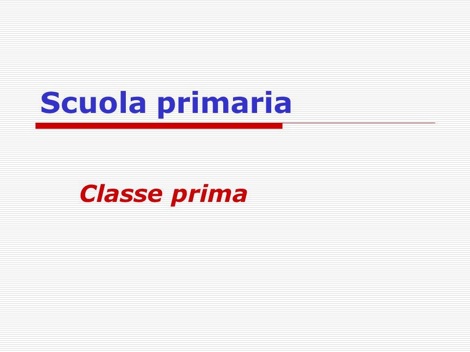 Scuola primaria Classe prima