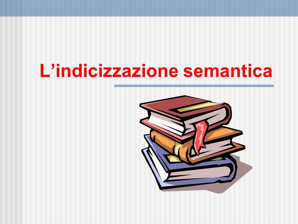 L'indicizzazione semantica