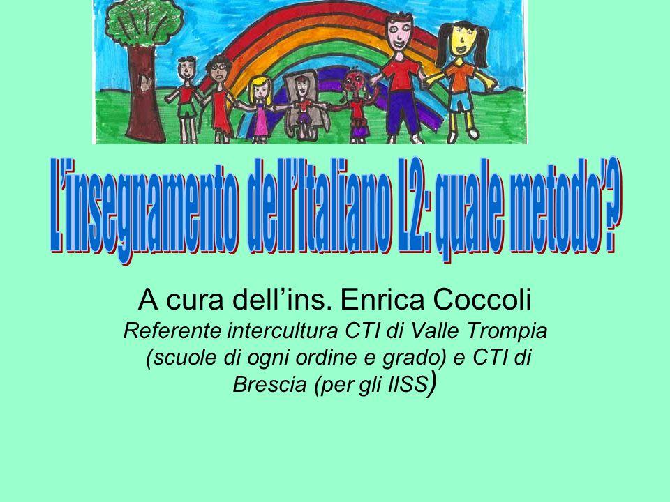 A cura dell'ins. Enrica Coccoli Referente intercultura CTI di Valle Trompia (scuole di ogni ordine e grado) e CTI di Brescia (per gli IISS )