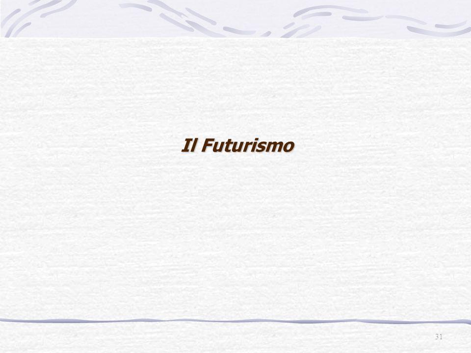 31 Il Futurismo
