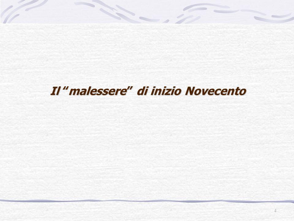 """4 Il """"malessere"""" di inizio Novecento"""