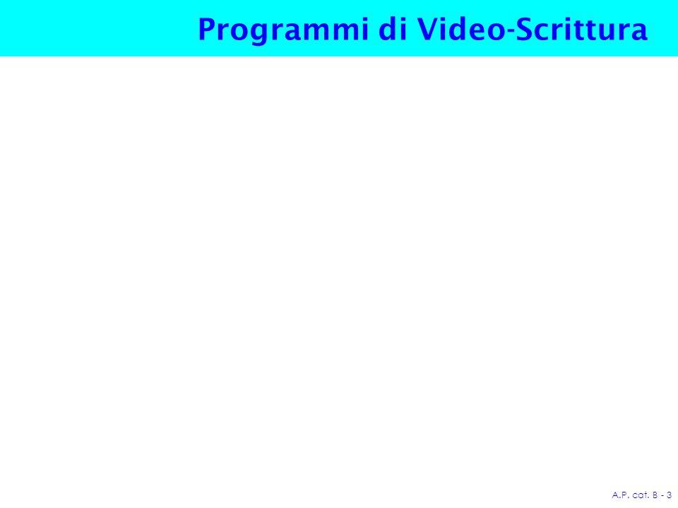 A.P. cat. B - 3 Programmi di Video-Scrittura