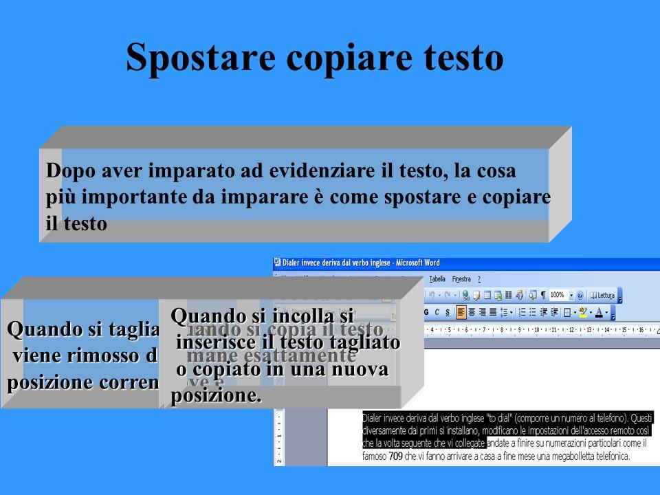 Dopo aver imparato ad evidenziare il testo, la cosa più importante da imparare è come spostare e copiare il testo Spostare copiare testo Quando si tag