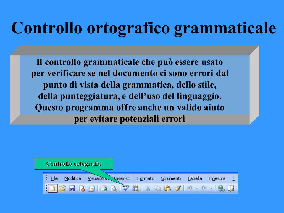 Il controllo grammaticale che può essere usato per verificare se nel documento ci sono errori dal punto di vista della grammatica, dello stile, della