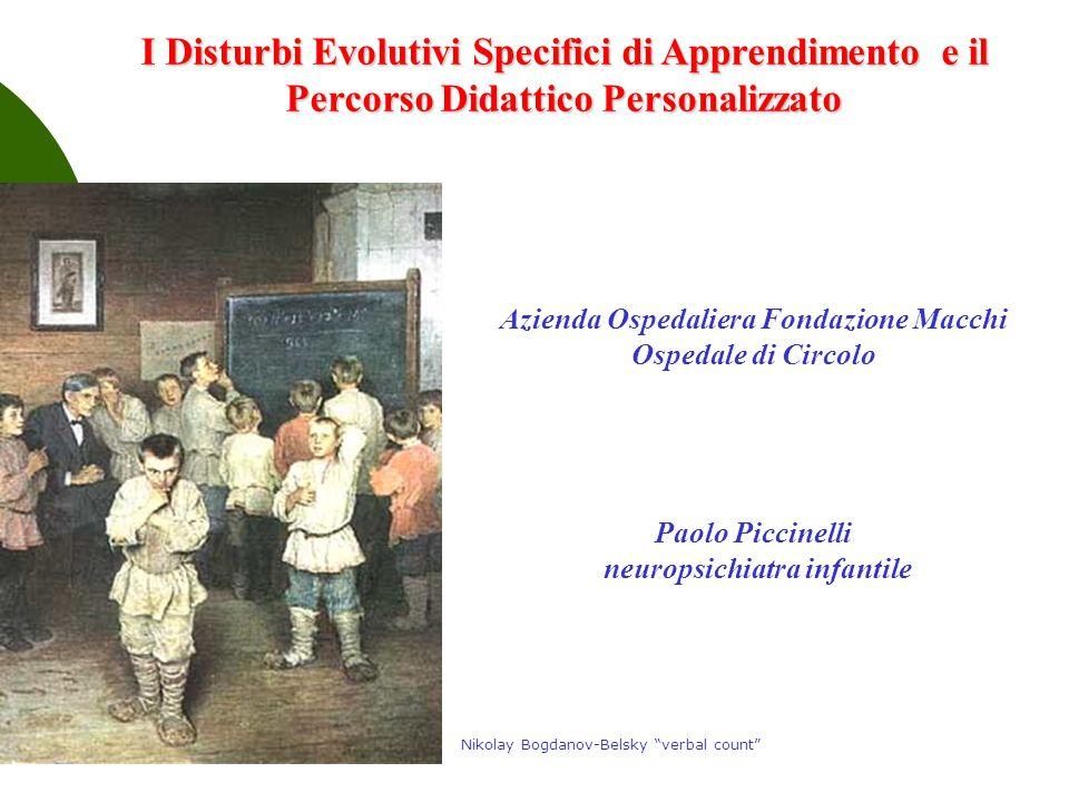 Azienda Ospedaliera Fondazione Macchi Ospedale di Circolo Paolo Piccinelli neuropsichiatra infantile I Disturbi Evolutivi Specifici di Apprendimento e