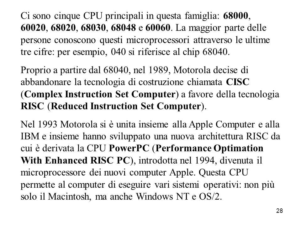 """27 E i Macintosh? I Macintosh,chiamati familiarmente """"Mac"""", introdotti dalle Apple Computer nel 1984, sono stati i primi personal computer ad ampia di"""