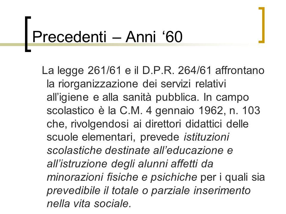 Precedenti – Anni '60 La legge 261/61 e il D.P.R.