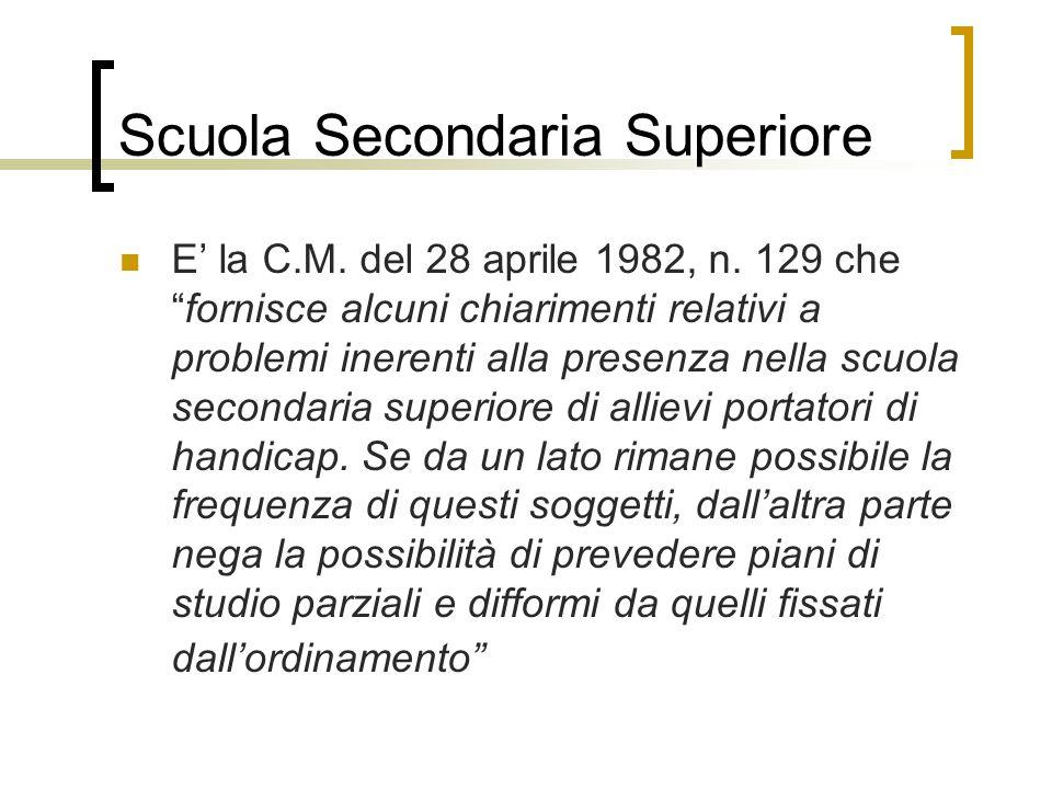 Scuola Secondaria Superiore E' la C.M.del 28 aprile 1982, n.
