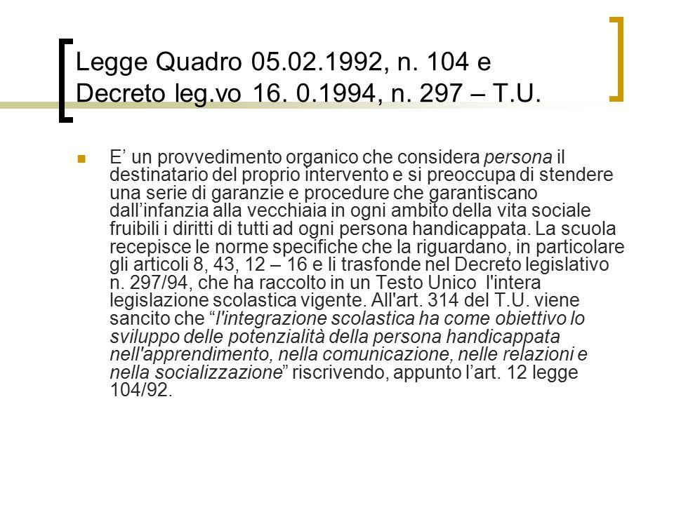 Legge Quadro 05.02.1992, n.104 e Decreto leg.vo 16.