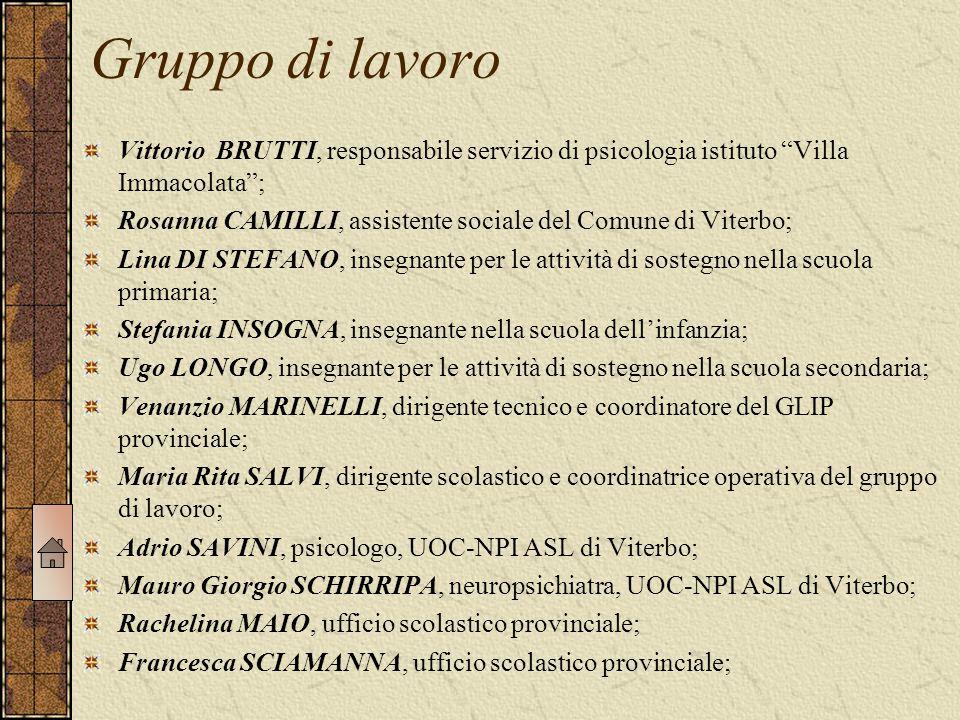 """Gruppo di lavoro Vittorio BRUTTI, responsabile servizio di psicologia istituto """"Villa Immacolata""""; Rosanna CAMILLI, assistente sociale del Comune di V"""