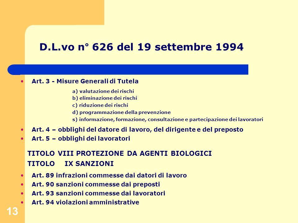 13 D.L.vo n° 626 del 19 settembre 1994 Art.