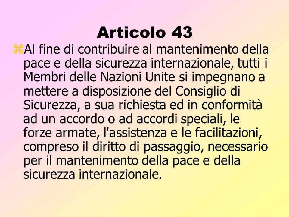 Articolo 42 zSe il Consiglio ritiene che le misure previste nell'art.41 siano inadeguate o si siano dimostrate inadeguate, esso può intraprendere, con