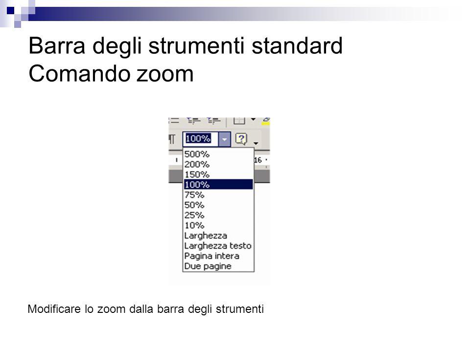Barra degli strumenti standard Comando zoom Modificare lo zoom dalla barra degli strumenti