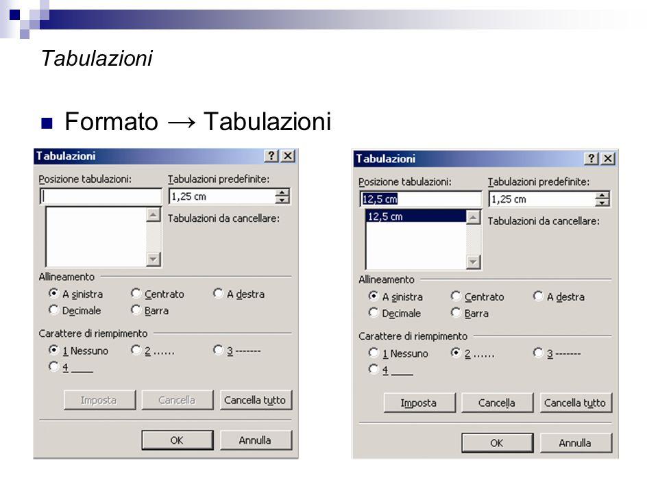 Tabulazioni Formato → Tabulazioni
