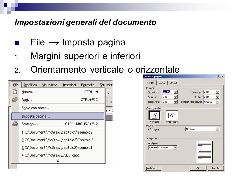 Impostazioni generali del documento File → Imposta pagina 1.